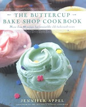 The Buttercup Bake Shop Cookbook 9780743205795