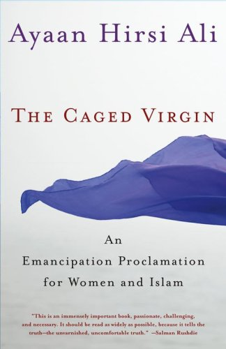 The Caged Virgin: An Emancipation Proclamation for Women and Islam 9780743288330