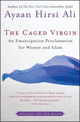 The Caged Virgin: An Emancipation Proclamation for Women and Islam 9780743288347