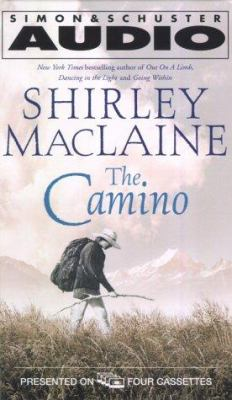 The Camino: A Journey of the Spirit 9780743500296
