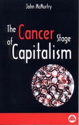 The Cancer Stage of Capitalism 9780745313474