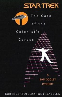 The Case of the Colonist's Corpse 9780743464970