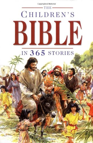 The Children's Bible in 365 Stories 9780745930688