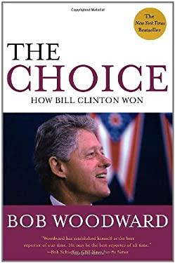 The Choice: How Clinton Won 9780743285148
