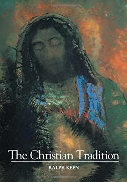 The Christian Tradition 9780742560895