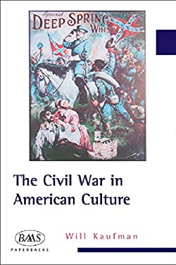 The Civil War in American Culture 9780748619351