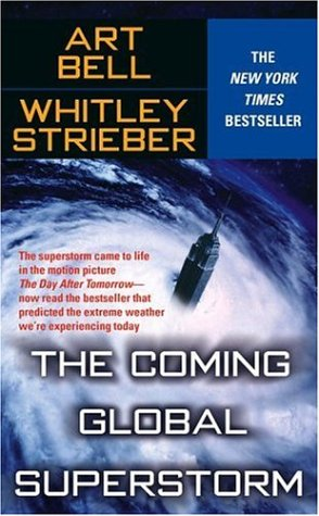 The Coming Global Superstorm 9780743470650