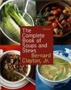 The Complete Book of Soups and Stews 9780743277150
