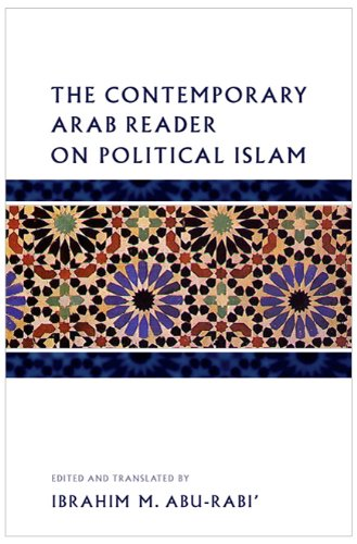 The Contemporary Arab Reader on Political Islam 9780745328898