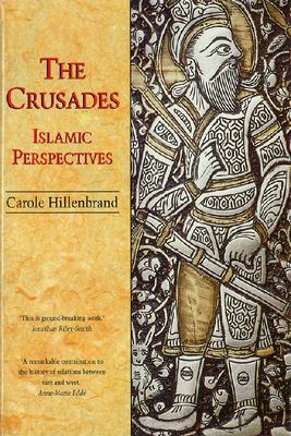 The Crusades: Islamic Perspectives 9780748606306