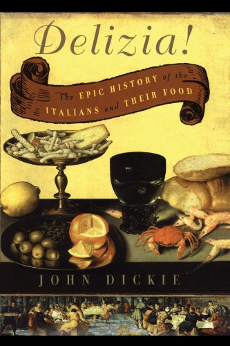The Delizia!: The Epic History of the Italians and Their Food 9780743278072