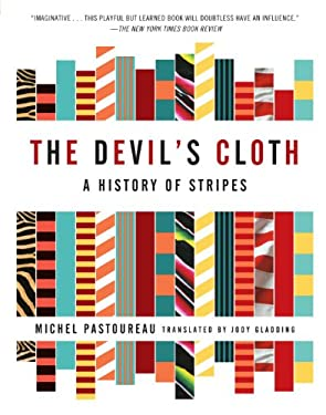 The Devil's Cloth: A History of Stripes 9780743453264