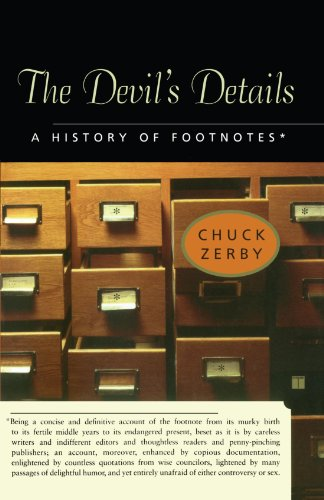 The Devil's Details: A History of Footnotes 9780743241755