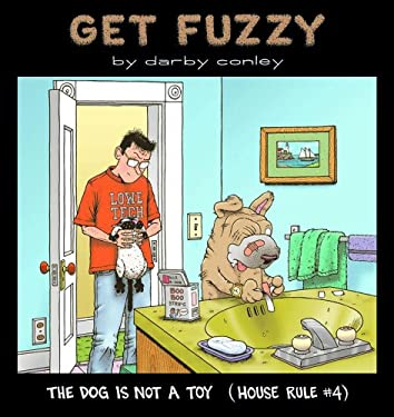 The Dog Is Not a Toy: House Rule #4 9780740713927