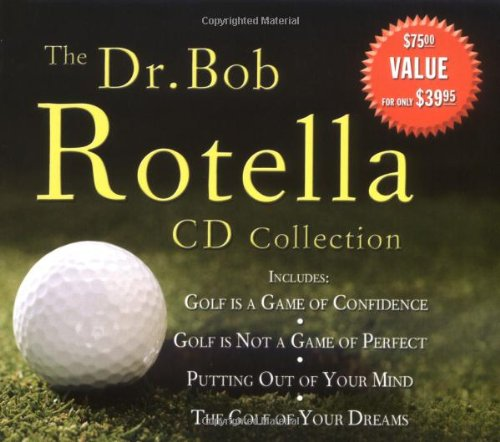 The Dr. Bob Rotella CD Collection 9780743544771
