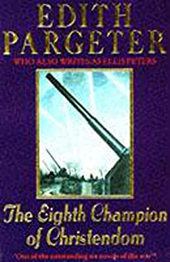 The Eighth Champion of Christendom 9780747232902