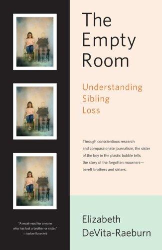 The Empty Room: Understanding Sibling Loss 9780743201520