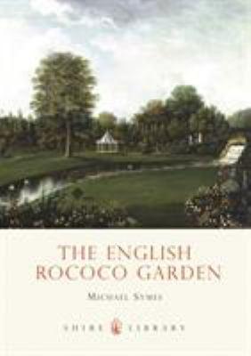 The English Rococo Garden 9780747806257