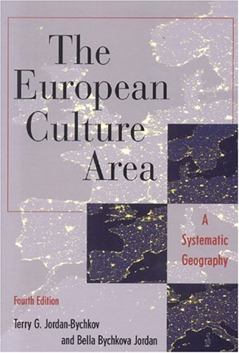The European Culture Area: A Systematic Geography 9780742516281