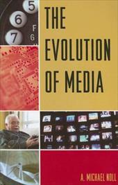 The Evolution of Media 2748019