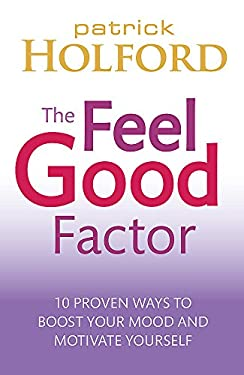 The Feel Good Factor 9780749953164