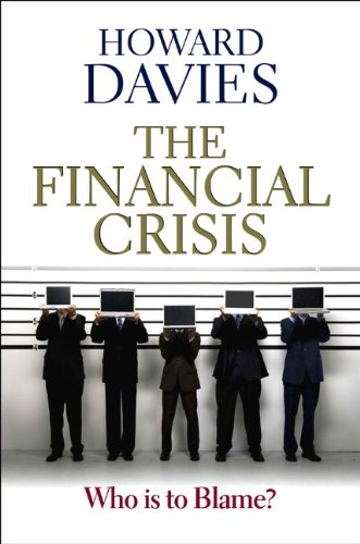 The Financial Crisis: Who Is to Blame? 9780745651644