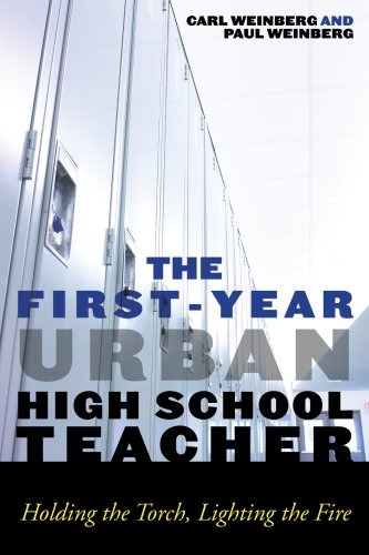The First-Year Urban High School Teacher: Holding the Torch, Lighting the Fire 9780742561045