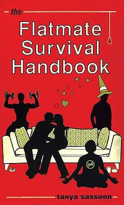 The Flatmate Survival Handbook 9780747577133