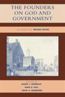 The Founders on God and Government 9780742522794