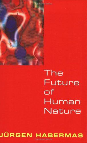 The Future of Human Nature 9780745629872