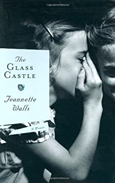 Glass Castle : A Memoir