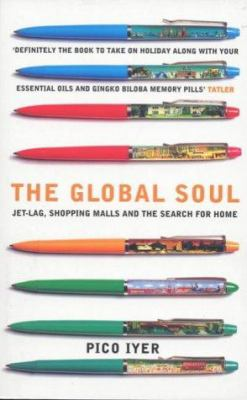 The Global Soul 9780747549703