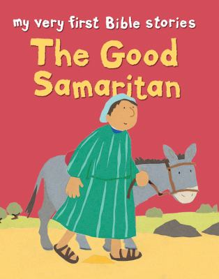 The Good Samaritan: My Very First Stories 9780745963129