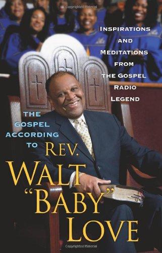 The Gospel According to Rev. Walt