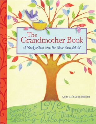 The Grandmother Book: A Book about You for Your Grandchild 9780740771125
