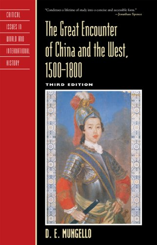 The Great Encounter of China and the West, 1500 1800 9780742557987
