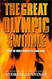 The Great Olympic Swindle: When the World Wanted Its Games Back