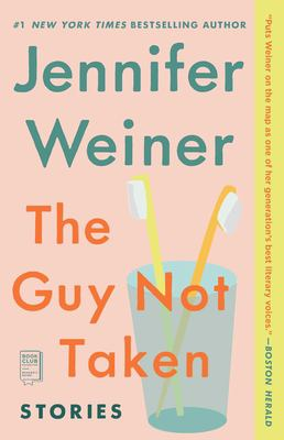 The Guy Not Taken: Stories 9780743298056