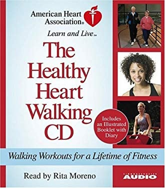 The Healthy Heart Walking CD: Walking Workouts for a Lifetime of Fitness 9780743539494