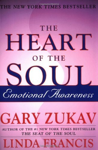 The Heart of the Soul: Emotional Awareness 9780743234962