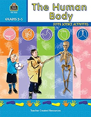 The Human Body: Super Science Activities 9780743936620