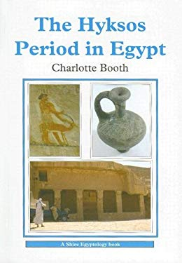 The Hyksos Period in Egypt