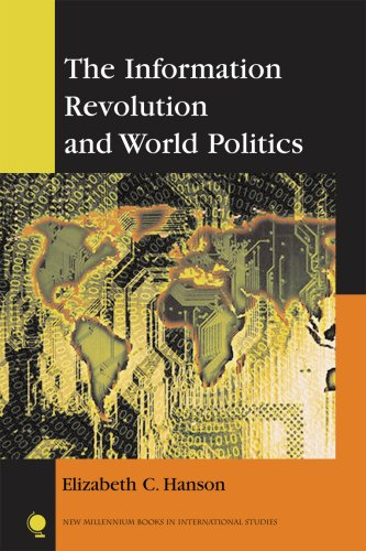 The Information Revolution and World Politics 9780742538535