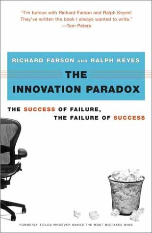 The Innovation Paradox: The Success of Failure, the Failure of Success 9780743225939