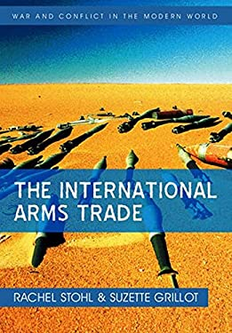 The International Arms Trade 9780745641539