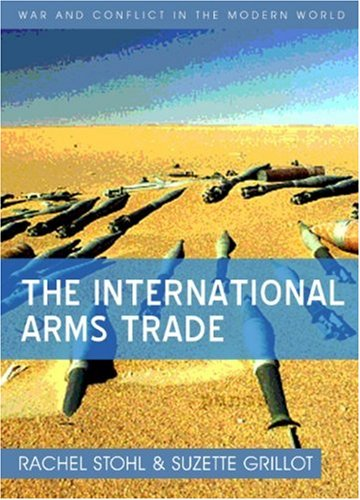The International Arms Trade 9780745641546