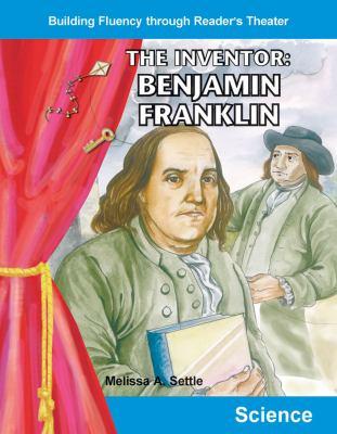 The Inventor: Benjamin Franklin 9780743900157
