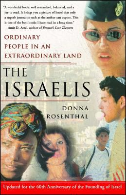The Israelis: Ordinary People in an Extraordinary Land (Updated in 2008) 9780743270359