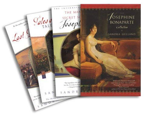 The Josephine Bonaparte Collection: The Many Lives and Secret Sorrows of Josephine B., Tales of Passion, Tales of Woe, and the Last Great Dance on Ear 9780743246217
