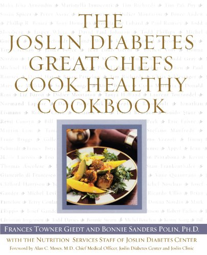 The Joslin Diabetes Great Chefs Cook Healthy Cookbook 9780743215886